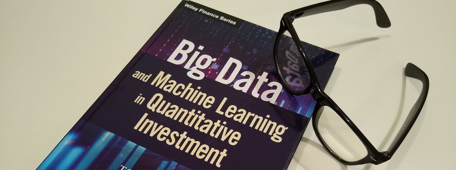 Big Data and Machine Learning in Quantitative Investment Book Review